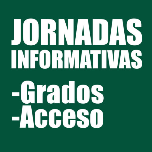 Jornadas Informativas de Grado y Curso de Acceso 25/45 Curso 2020-2021