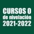 Cursos 0 de nivelación. Primer Cuatrimestre Curso 2021-22. Programas y matrícula online
