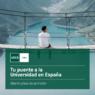 Tu puente a la Universidad en España