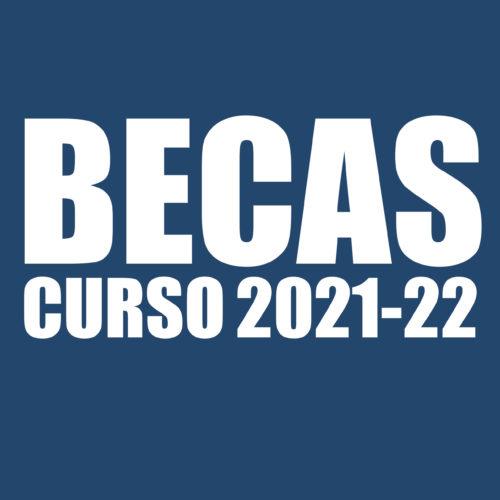 BECAS DE EDUCACIÓN CURSO 2021-2022